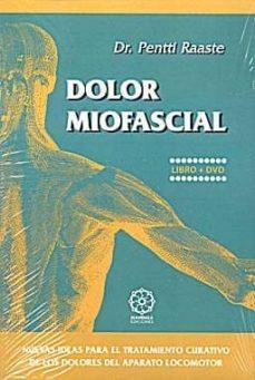 Inmaswan.es Dolor Miofascial (Libro + Cd): Nuevas Ideas Para El Tratamiento C Urativo De Los Dolores Del Aparato Locomotor Image