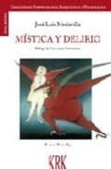 Descarga gratuita de ebooks para kindle MISTICA Y DELIRIO 9788483670903 DJVU ePub