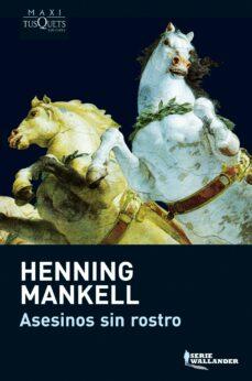 Libros gratis para descargar en kindle. ASESINOS SIN ROSTRO de HENNING MANKELL