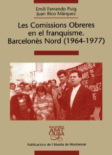 Inciertagloria.es Les Comissions Obreres En El Franquisme Barcelones Nord (1964-197 7) Image
