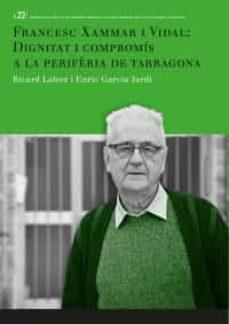 Permacultivo.es Francesc Xammar I Vidal: Dignitat I Compromís A La Perifèria De T Arragona Image