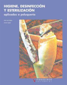 Descargar HIGIENE, DESINFECCION Y ESTERILIZACION APLICADOS A PELUQUERIA gratis pdf - leer online