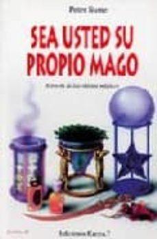 sea usted su propio mago-peter stone-9788488885203
