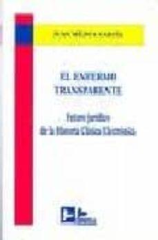 el enfermo transparente: futuro juridico de la historia clinica e lectronica-juan mejica garcia-9788489493803