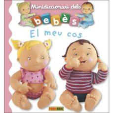 Elmonolitodigital.es El Meu Cos (Mini Diccionario Dels Bebes) Image