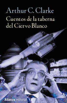 Computadoras gratuitas para descargar libros electrónicos. CUENTOS DE LA TABERNA DEL CIERVO BLANCO in Spanish PDB CHM FB2 9788491042303 de ARTHUR C. CLARKE