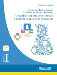 Libros de audio descargables franceses MÓDULO I. ORGANIZACIÓN SANITARIA, CALIDAD Y GESTION DE MUESTRAS BIOLOGICAS: MANUAL PARA TECNICO SUPERIOR DE LABORATORIO CLINICO Y BIOMEDICO