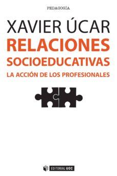 relaciones socioeducativas (ebook)-xavier ucar martínez-9788491162803