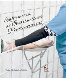 Descargar gratis kindle book torrents ENFERMERIA DE INSTITUCIONES PENITENCIARIAS (Literatura española) 9788491240303 CHM