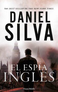Top descargar audio libro EL ESPIA INGLES en español CHM MOBI DJVU de DANIEL SILVA 9788491390503