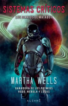 Gratis para descargar ebooks para kindle SISTEMAS CRÍTICOS 9788491644903 (Spanish Edition) PDF de MARTHA WELLS
