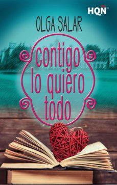 contigo lo quiero todo (ebook)-olga salar-9788491700203