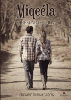 miqeéla - el destino de quela (ebook)-9788491754503