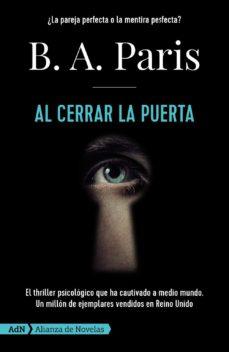 Descargar archivos pdf del libro AL CERRAR LA PUERTA (ADN) de B.A. PARIS CHM DJVU PDF