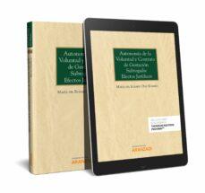 Descargar AUTONOMIA DE LA VOLUNTAD Y CONTRATO DE GESTACION SUBROGADA gratis pdf - leer online