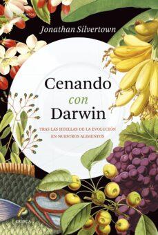 Descargas gratuitas de libros de amazon CENANDO CON DARWIN 9788491991403 de JONATHAN SILVERTOWN (Literatura española) RTF MOBI CHM