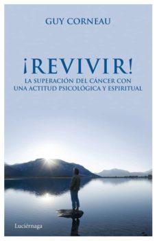 ¡revivir! (ebook)-guy corneau-9788492545803