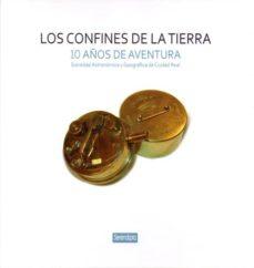 Encuentroelemadrid.es Los Confines De La Tierra: 10 Años De Aventura Image