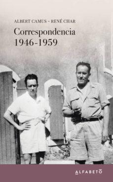 correspondencia 1946-1959-albert camus-rene char-9788494994203