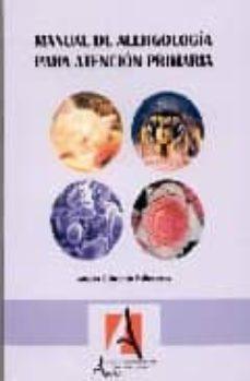 Compartir libro de descarga MANUAL DE ALERGOLOGIA PARA ATENCION PRIMARIA