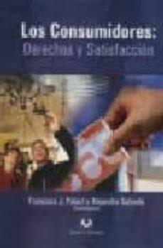 LOS CONSUMIDORES : DERECHOS Y SATISFACCION - FRANCISCO JOSE PALACI DESCALS | Triangledh.org