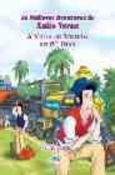 Bressoamisuradi.it A Volta Ao Mundo En 80 Dias (As Mellores Aventuras De Xulio Verne ) (2ª Ed.) Image
