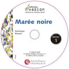 Google libros gratis pdf descarga gratuita EVASION LA MAREE NOIRE + CD (Spanish Edition) de