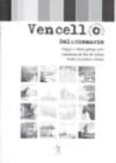 Descargas de libros para kindle fire VENCELLO (SOLUCIONARIO) (LINGUA E CULTURA GALEGAS PARA ESTUDANTES DE FORA)