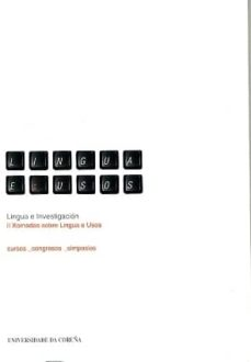 lingua e investigacion.ii xornadas sobre lingua e usos-9788497492003