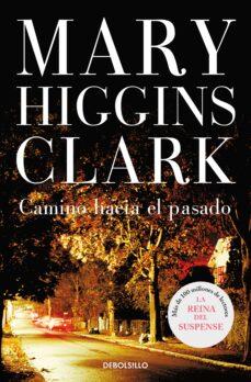 camino hacia el pasado-mary higgins clark-9788497597203