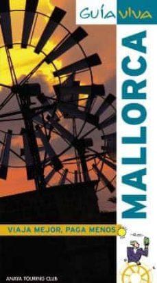 mallorca 2010 (guia viva)-antonio vela lozano-9788497769303