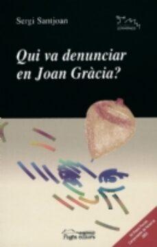 Valentifaineros20015.es Qui Va Denunciar En Joan Gracia? Image