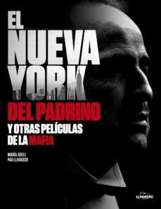 el nueva york de el padrino y otras familias de la mafia-maria adell-pau llavador-9788497858403