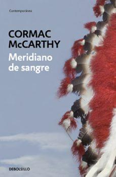 Descargar libros revistas gratis MERIDIANO DE SANGRE  in Spanish de CORMAC MCCARTHY