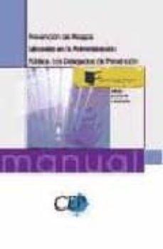 Valentifaineros20015.es Prevencion De Riesgos Laborales En La Administracion Publica: Los Delegados De Prevencion Image