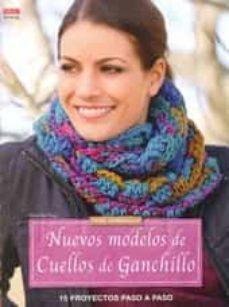 Rapidshare kindle book descargas NUEVOS MODELOS DE CUELLOS DE GANCHILLO 9788498744903