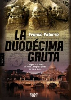 Ebook gratis para descargar iphone LA DUODECIMA GRUTA PDF