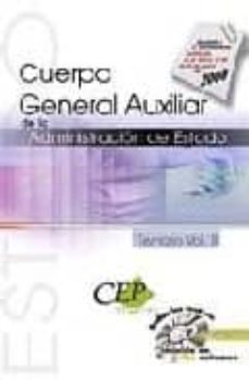 Encuentroelemadrid.es Cuerpo General Auxiliar De La Administracion (Vol. Ii): Temario De Oposiciones (Incluye Cd) Image