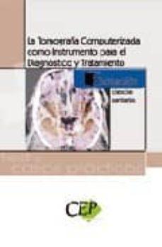Padella.mx La Tomografia Computerizada Como Instrumento Para El Diagnostico Y Tratamiento. Test Y Casos Practicos. Formacion Image