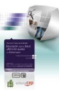 Lofficielhommes.es Manual Educacion Para La Salud Y Atencion Auxiliar De Enfermeria. Coleccion Formacion Continuada Image