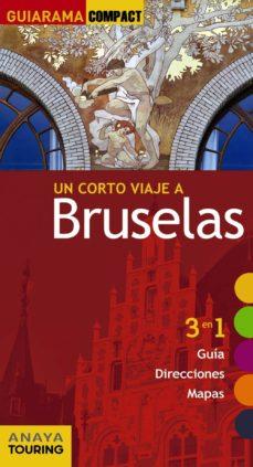 un corto viaje a bruselas 2017 (guiarama compact)-galo martin-9788499358703