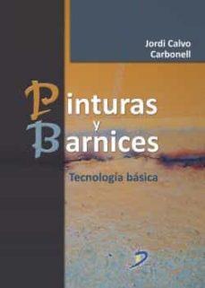 Descargar PINTURAS Y BARNICES gratis pdf - leer online