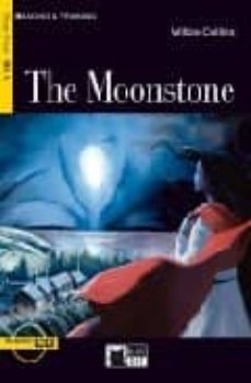 Descarga gratuita de libros electrónicos en la computadora pdf THE MOONSTONE (BLACK CAT. READING AND TRAINING) (+ AUDIO CD) (B2. 1) 9788853005403 en español de WILKIE COLLINS