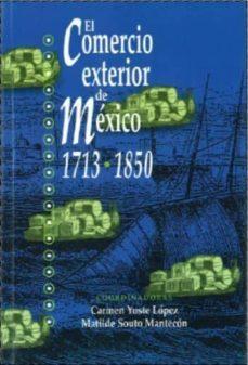 Titantitan.mx El Comercio Exterior De Mexico 1713-1850 Image