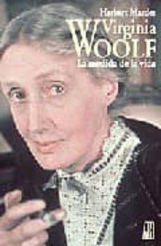 Descargar VIRGINIA WOLF: LA MEDIDA DE LA VIDA gratis pdf - leer online