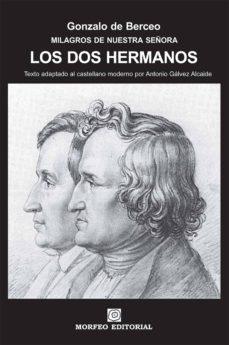 los dos hermanos (texto adaptado al castellano moderno por antonio gálvez alcaide) (ebook)-cdlap00002703