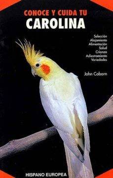 CONOCE Y CUIDA TU CAROLINA - JOHN COBORN | Adahalicante.org