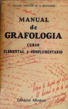 Elmonolitodigital.es Manual De Grafología Curso Elemental Y Complementario Image