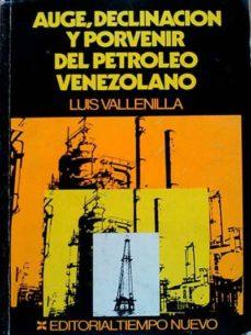 Officinefritz.it Auge, Declinación Y Provenir Del Petróleo Venezolano Image