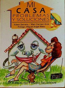 MI CASA. PROBLEMAS Y SOLUCIONES - VV. AA. | Triangledh.org